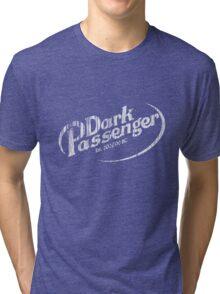 Dark Passenger (distressed) Tri-blend T-Shirt
