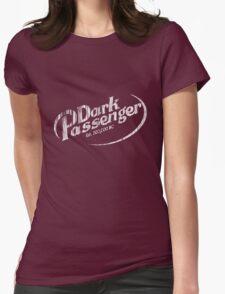 Dark Passenger (distressed) Womens Fitted T-Shirt