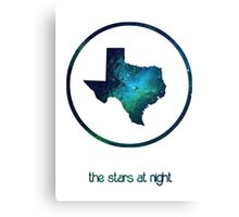 The Stars at Night - Deep in the Heart of Texas Canvas Print