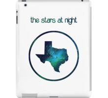 The Stars at Night - Deep in the Heart of Texas iPad Case/Skin