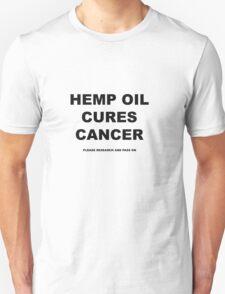 Hemp Oil Cures Cancer T-Shirt