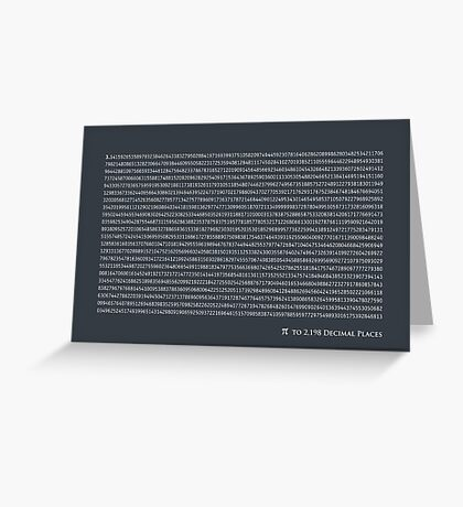 Pi to 2,198 decimal places Greeting Card