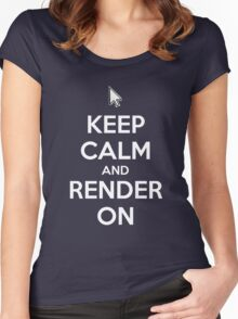 Keep Calm and Render On Women's Fitted Scoop T-Shirt