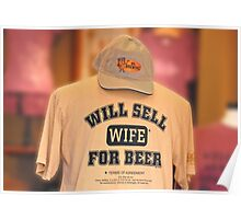Will Sell Wife for Beer Poster