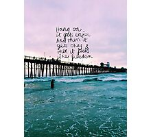 HANG ON quote Photographic Print