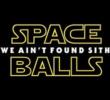 Spaceballs: We Ain't Found SITH by btnkdrms