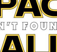 Spaceballs: We Ain't Found SITH Sticker