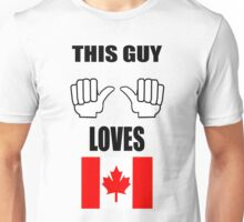 This guy loves his Canada ! T-Shirt