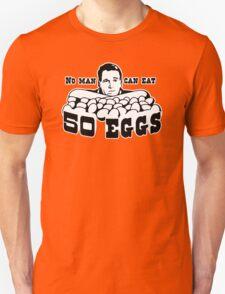 Cool Hand Luke: No man can eat 50 eggs Unisex T-Shirt