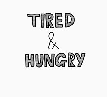 tired & hungry Unisex T-Shirt