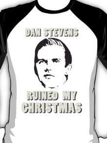 Dan Stevens Ruined Christmas T-Shirt