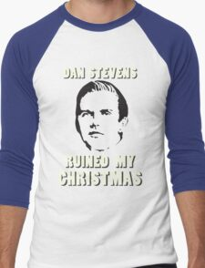 Dan Stevens Ruined Christmas Men's Baseball ¾ T-Shirt