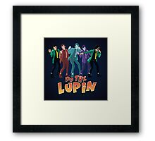 Do the Lupin Framed Print