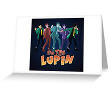Do the Lupin Greeting Card