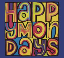 Happy Mondays by confusion