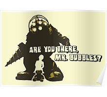 Bioshock: Are you there, Mr. Bubbles? Poster