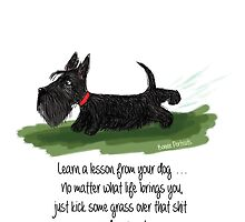 Learn a lesson from your dog . . . by BonniePortraits
