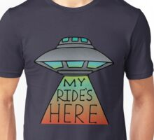 My Ride's Here Unisex T-Shirt