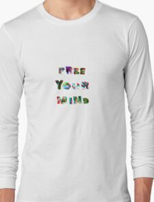 FREE YOUR MIND '16 Long Sleeve T-Shirt