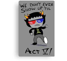 Act V Canvas Print