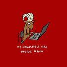 My computer has more RAM by David Barneda
