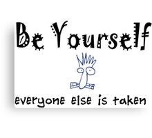 Be Yourself -Lite Canvas Print