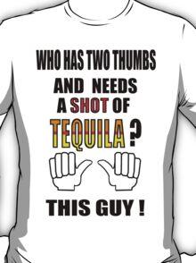 This guy NEEDS A SHOT ! T-Shirt