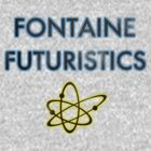 Fontaine Futuristics by uncmfrtbleyeti