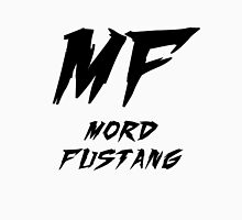 Mord Fustang - Electro House Unisex T-Shirt