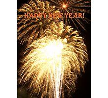 ~ HAPPY NEW YEAR ~ Photographic Print