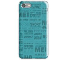 The Force Quotes - Light Blue iPhone Case/Skin