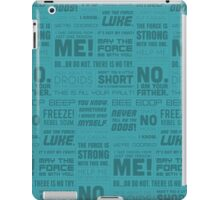 The Force Quotes - Light Blue iPad Case/Skin