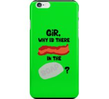Bacon in the Soap iPhone Case/Skin