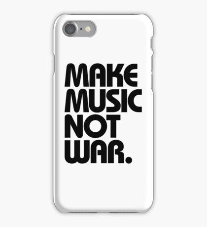 Make Music Not War iPhone Case/Skin
