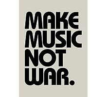 Make Music Not War Photographic Print