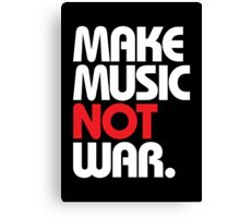 Make Music Not War (black/red) Canvas Print