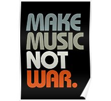 Make Music Not War (Retro) Poster