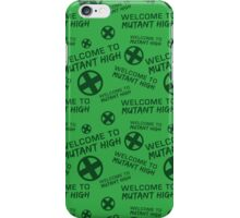 Welcome to Mutant High - Green iPhone Case/Skin