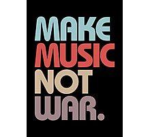 Make Music Not War (Vintage) Photographic Print