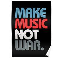 Make Music Not War (Prime) Poster
