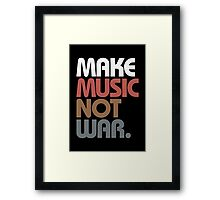 Make Music Not War (Antique) Framed Print