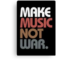 Make Music Not War (Antique) Canvas Print