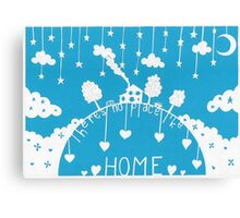There's no place like home - sky blue Canvas Print
