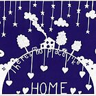There's no place like home - royal blue by MrsTreefrog