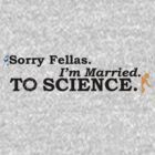Married to Science by RileyRiot