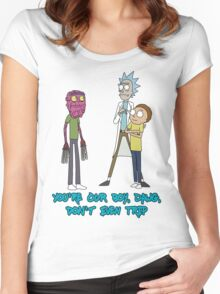 Rick and Morty – Don't Even Trip Women's Fitted Scoop T-Shirt