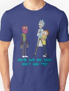 Rick and Morty – Don't Even Trip T-Shirt