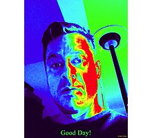 Good Day Photographic Print