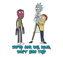 Rick and Morty – Don't Even Trip Photographic Print