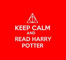 Keep Calm and Read Harry Potter by itsabbeyhere